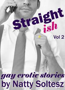 Straight(ish) Vol 2