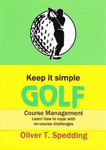 Keep It Simple Golf - Course Management