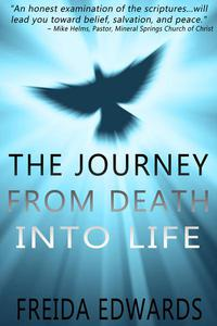 The Journey from Death into Life