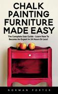 Chalk Painting Furniture Made Easy