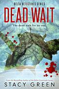 Dead Wait (A Summer Jordan/Cage Foster Mystery)