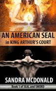 An American SEAL in King Arthur's Court