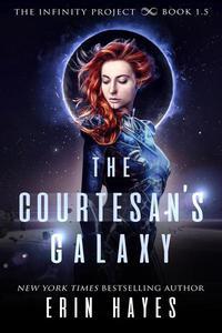 The Courtesan's Galaxy