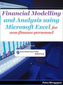 Financial Modelling and Analysis using Microsoft Excel for non -finance personnel