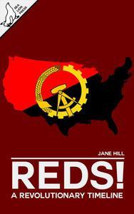 Reds! A Revolutionary Timeline