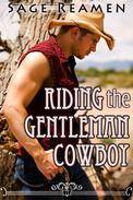 Riding the Gentleman Cowboy (Western Erotica)