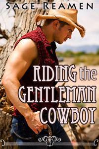 Riding the Gentleman Cowboy (Western Erotica)