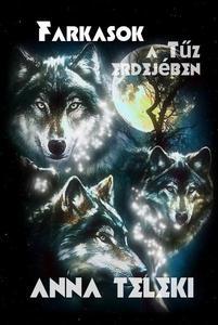 Farkasok a Tűz erdejében