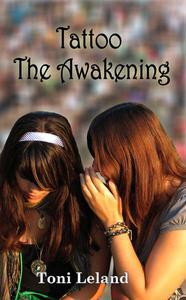 Tattoo: The Awakening