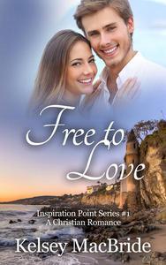 Free to Love: A Christian Romance Novel