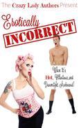 Erotically Incorrect