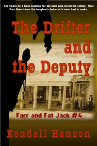 The Drifter and the Deputy