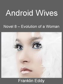 Android Wives