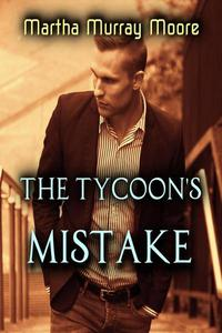 The Tycoon's Mistake