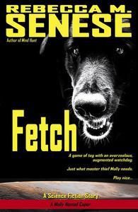 Fetch: A Science Fiction Story