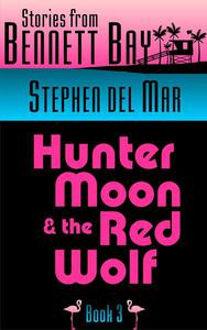 Hunter Moon & the Red Wolf