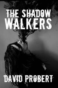 The Shadow Walkers
