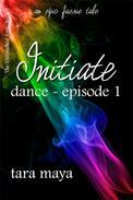 Initiate-Dance (Book 1-Episode 1)