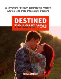 Destined to Love You