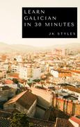 Learn Galician in 30 Minutes