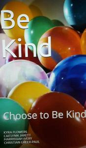 Be Kind: Choose to Be Kind