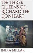 The 3 Queens of Richard the Lionheart