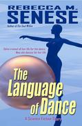 The Language of Dance: A Science Fiction Story