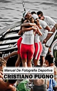 Manual De Fotografía Deportiva