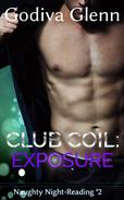 Club Coil: Exposure