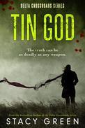 Tin God (A Southern Mystery)
