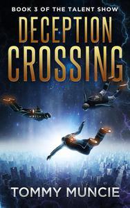 Deception Crossing
