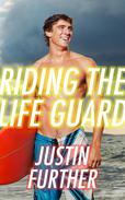 Riding The Lifeguard (Beach Snowball Gay Sex Erotica)