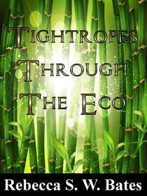 Tightropes Through the Eco