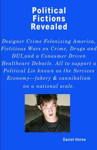 Political Fictions Revealed