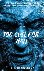 Too Evil for Hell
