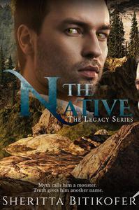 The Native (A Legacy Novella)