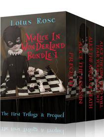 Malice in Wonderland Bundle 1: The First Trilogy & Prequel