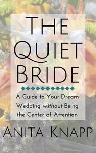 The Quiet Bride