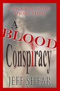 A Blood Conspiracy