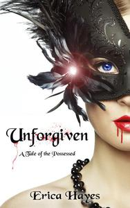 Unforgiven: A Tale of the Possessed