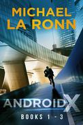 Android X: Books 1-3
