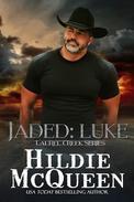 Jaded: Luke
