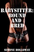 The Babysitter: Bound and Bred (Bundle 3)