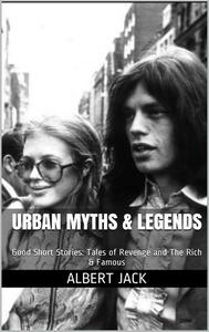 Urban Myths & Legends