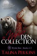 Wylde Den Collection