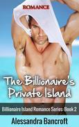 The Billionaire's Private Island