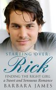 Starting Over:  Rick