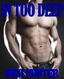 In Too Deep (Gay Taboo Erotica)