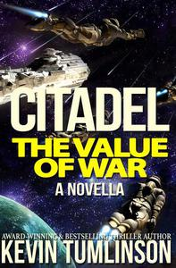 Citadel: The Value of War