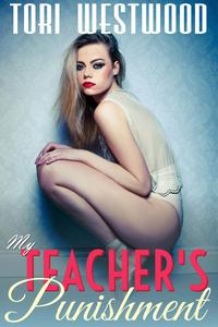 My Teacher's Punishment (Spanking BDSM Student Teacher Age Play Age Difference Erotica)